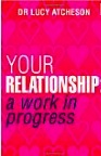 Your Relationship a work in Progress Book